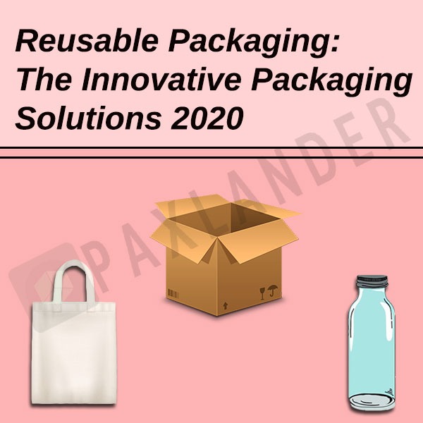 Reusable Packaging. The Innovative Packaging Solutions