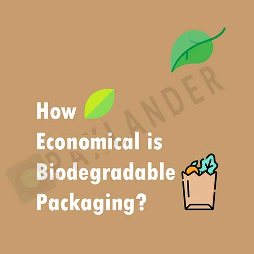 How economical is biodegradable packaging