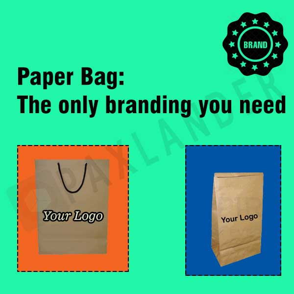 Paper Bag - The only Branding you Need